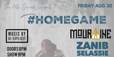The 25th Dynasty Presents #HomeGame