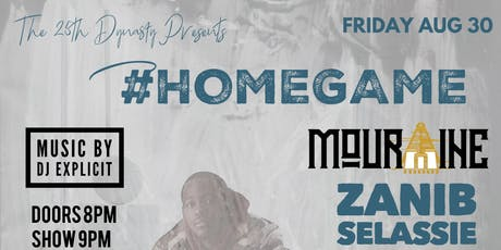 The 25th Dynasty Presents #HomeGame tickets