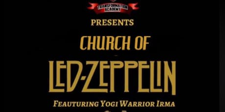 CHURCH OF ZEPPELIN YOGA tickets