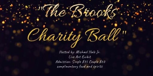 """The Brooks Charity Ball """