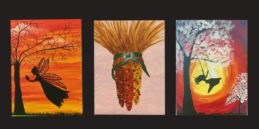 """Adult Open Paint (18yrs+) Select Your Favorite """"Autumn Swing"""", """"Harvest Corn"""", """"Fairy"""""""