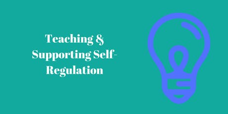 Teaching and Supporting Self-Regulation tickets