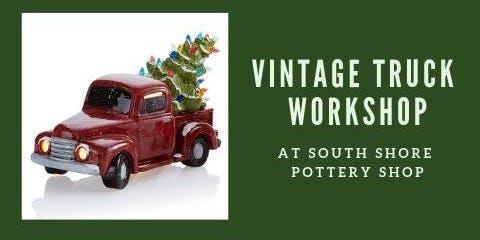Vintage Light up Truck with Tree Workshop