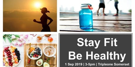 Stay Fit, Be Healthy! tickets