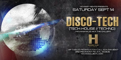 Sept 14th: Odyssey Nights presents Disco-Tech at Havana Club tickets