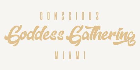 Conscious Goddess Gathering - Miami tickets