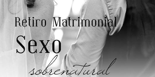 SEXO SOBRENATURAL: RETIRO MATRIMONIAL