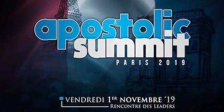 APOSTOLIC SUMMIT - Paris 2019 billets