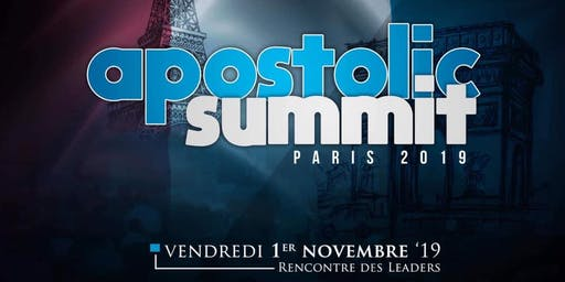 APOSTOLIC SUMMIT - Paris 2019