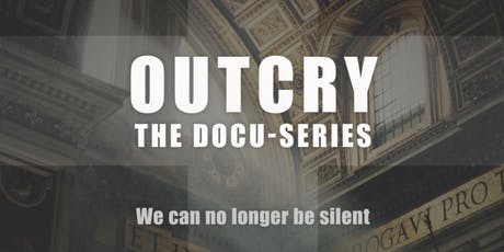 Outcry the Docu-Series Premiere tickets