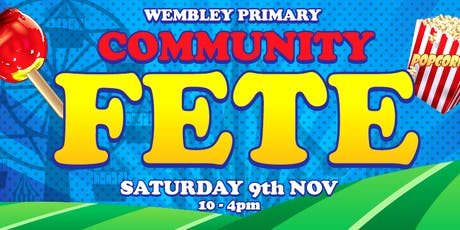 Wembley Primary School Community Fete tickets