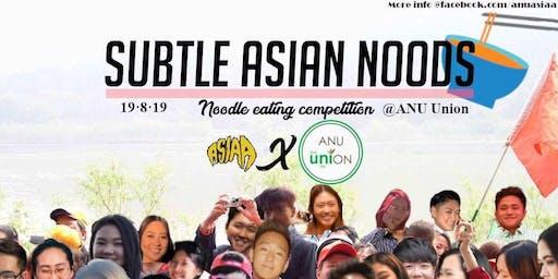 ASIAA Presents: Subtle Asian Noods (SAN)