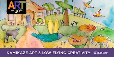 Kamikaze Art & Low-Flying Creativity with Jill Badonsky tickets