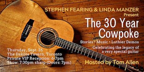 Stephen Fearing & Linda Manzer Present: The 30 Year Cowpoke tickets