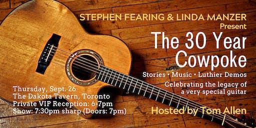 Stephen Fearing & Linda Manzer Present: The 30 Year Cowpoke
