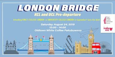London Bridge: UCL IndoSoc x KCL IndoSoc Pre-Departure Gathering