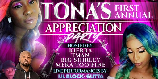 Tona's Appreciation Party