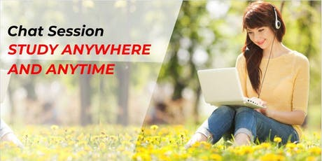 CHAT SESSION STUDY ANYWHERE & ANYTIME tickets