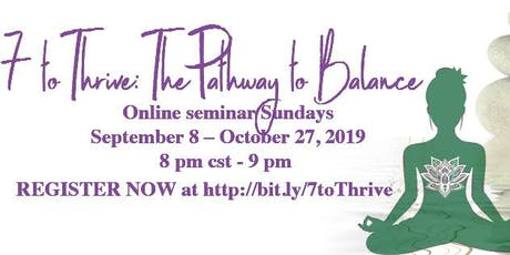 7 To Thrive: The Path to Balance tickets