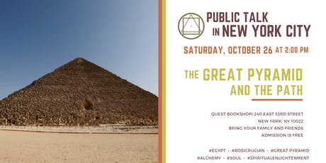 Public Talk in New York City: The Great Pyramid and the Path tickets