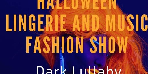 Dark Lullaby Lingerie Show