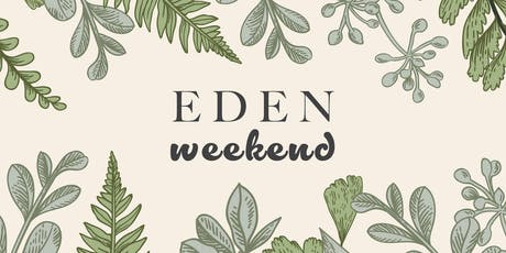 Eden Weekend tickets