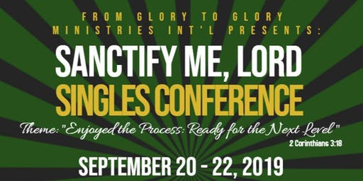 Sanctify Me Lord! Singles Conference