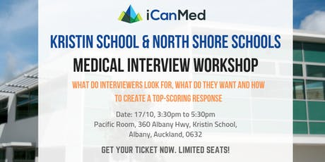 Free iCanMed Interview Workshop: How to deliver a high-scoring answer every time (Kristin School & North Shore Schools) tickets