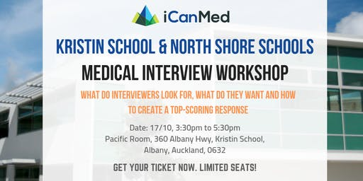 Free iCanMed Interview Workshop: How to deliver a high-scoring answer every time (Kristin School & North Shore Schools)