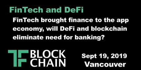 FinTech & DeFi | TF Block YVR | September 19, 2019 tickets