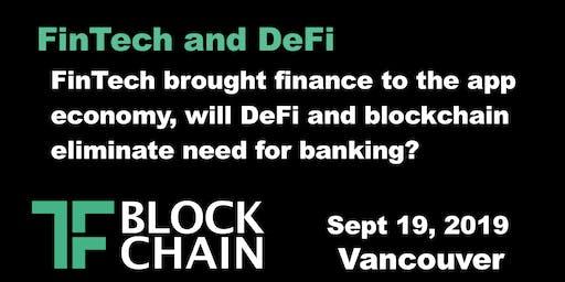 FinTech & DeFi | TF Block YVR | September 19, 2019