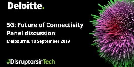 Future of Connectivity | #DisruptorsInTech Melbourne tickets