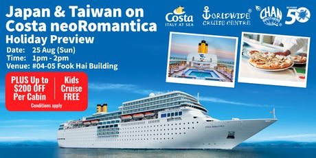 Japan & Taiwan on Costa neoRomantica Holiday Preview tickets