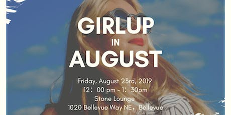 GirlUp in August (Dress code: Pinkish) tickets