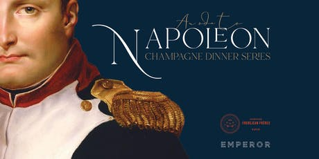 An Ode to Napoleon Champagne Dinner tickets