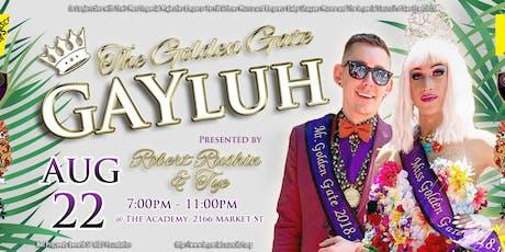"""""""The Golden Gate Gayluh"""" tickets"""