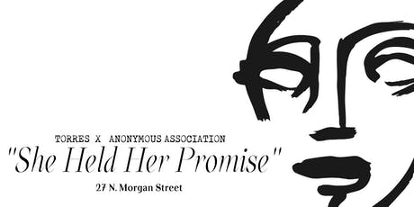 """""""She Held Her Promise"""" An installation by Torres & Anonymous Association tickets"""
