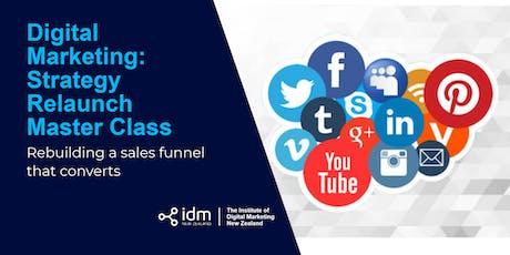 Digital Marketing: Strategy Relaunch Master Class - Auckland tickets