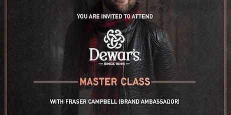 Dewar's Master Class with Whisky Brand Ambassador - Fraser Campbell tickets