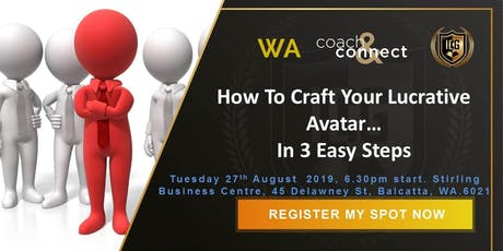 How To Craft Your Lucrative Avatar…In 3 Easy Steps tickets