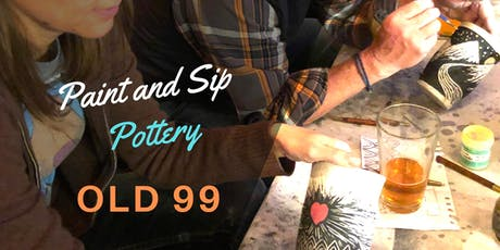Paint and Sip Pottery at Old 99! tickets