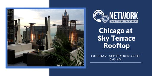 Network After Work Chicago at Sky Terrace Rooftop