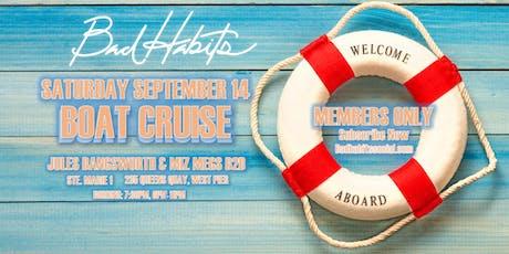 Bad Habits Social - Boat Cruise  tickets