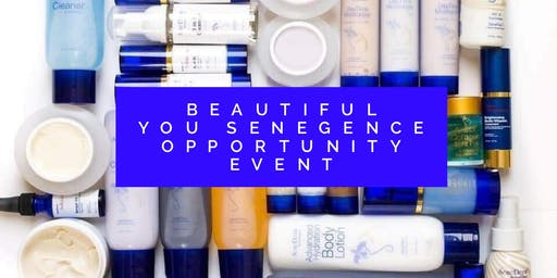 Beautiful You SeneGence Opportunity Event