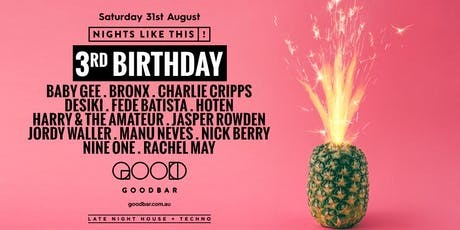 Goodbar 3rd Birthday tickets
