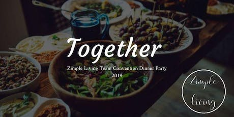 2019 Zimple Living Team Convention Dinner Party (PRIVATE) tickets