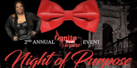 2nd Annual Ignite Your Purpose Awards/Fundraiser tickets