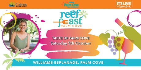 Palm Cove Reef Feast - Taste Palm Cove tickets