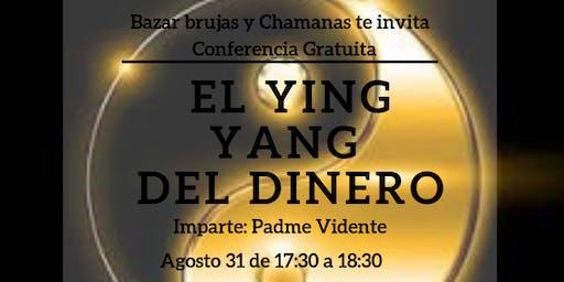 """Conferencia Gratuita """"El Ying Yang del Dinero"""""""