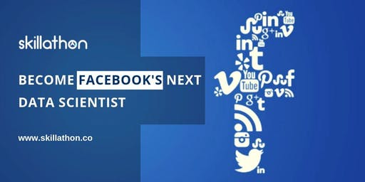 Become a data scientist in Facebook - Hyd